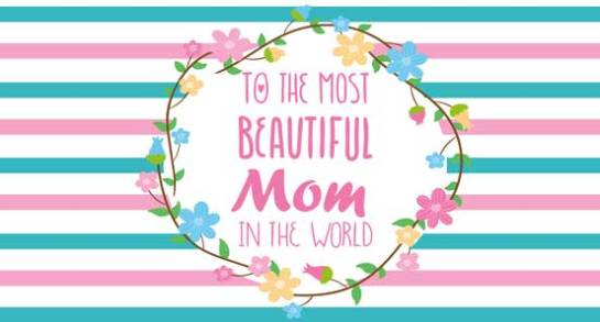 To-The-Most-Beautiful-Mom-In-The-World-Custom-Banner